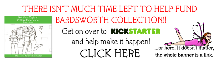Click to visit the Bardsworth Kickstarter campaign for the second print collection