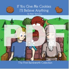 If You Give Me Cookies I'll Believe Anything (The First Bardsworth Collection) - Digital Edition