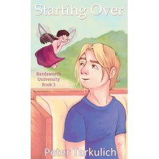 Starting Over: Bardsworth University Book 1 - SIGNED COPY